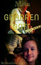 Mein Gitarrengott by sinahaber