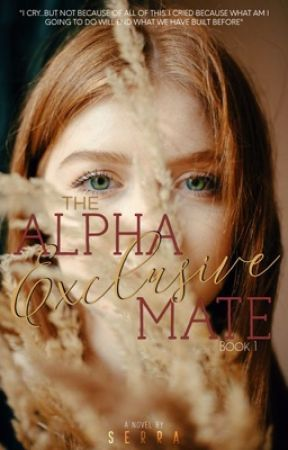 The Alpha Exclusive Mate by sha_shafinaz