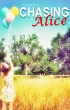 Chasing Alice by kellyyum