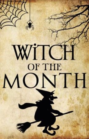 Witch of the Month [OPEN] by SocietyofWitches