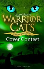 Warrior Cats - Cover Contest by LauredStorys