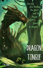 DRAGONTONGUE by TALaike