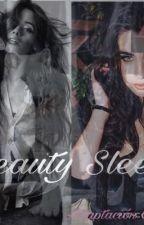 Beauty Sleeps (Adaptación Camren G!P) by Lisseth28R