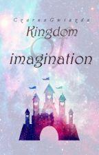 Kingdom of imagination - bawię się w grafika by CzarnaGwiazda-