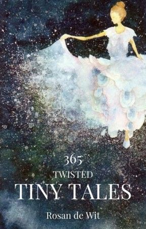 365 Tiny Tales | Book 1 by Fairytale_Fanatic