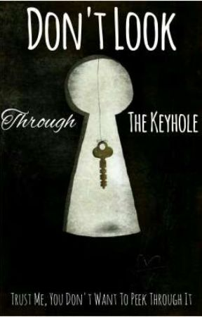 Don't Look Through The Keyhole by NKHeta