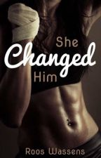 She changed him by roos_wassens