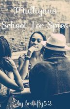 Mulligans School For Spies {A Role Play} by brduffy52