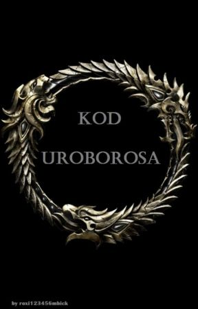 Kod Uroborosa by roxi123456mbick