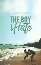 The Boy I Hate by juliawithlove