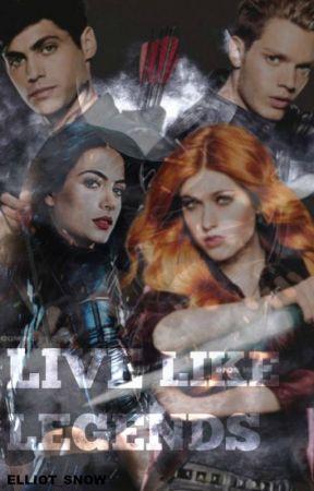 Live like legends by Elliot_Snow