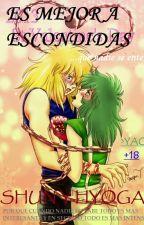 Shun y Hyoga-(ES MEJOR A ESCONDIDAS) by Atena1101