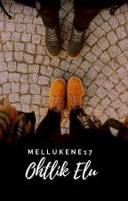 Ohtlik Elu by Mellukene17