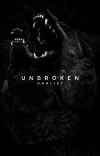 Unbroken by darliey