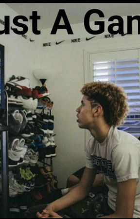 Just A Game ft.Lamelo Ball by ThEReAlZ___-