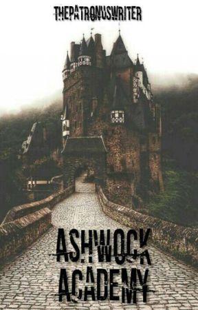 Ashwock Academy by ThePatronusWriter