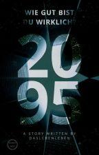 2095 - Wie gut bist du wirklich? by _Amnesia_Malum_
