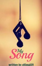 My Song by ellimaj09