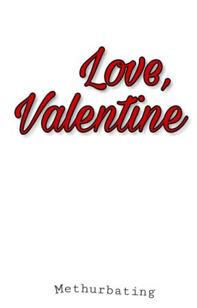 Love, Valentine  by Methurbating