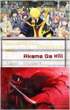 New Student (Assassination Classroom meets Akame ga kill) by Hilo_People