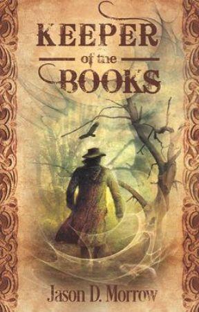 Keeper of the Books by jasondmorrow