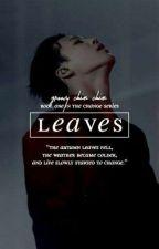 Leaves [Jimin]{Hiatus} by Groovy_chimjo