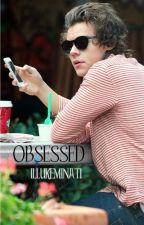 Obsessed ✧ h. styles by illukeminati