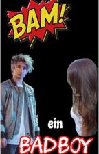 Bam - ein Badboy (Julien Bam FF) by julienbamgurl