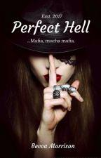 Infierno Perfecto by Mafia_Italiana_5212