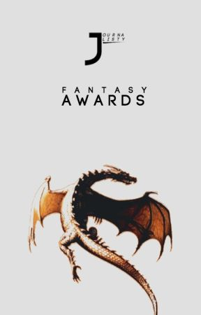 Fantasy Awards (CLOSED) by JOURNALISTY