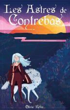 Les Astres de Contrebas by Olivia_Roba