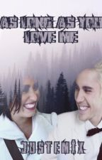 As Long As You Love Me   justemi   by justemix