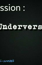 Mission : Underverse ! by kawaii-san203