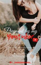 Pregnant By My Youtuber (Book 2) by AthinaMal