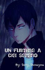 Un Fulmine A Ciel Sereno ¦ ☆KageHina☆ by Sary_Shouyou