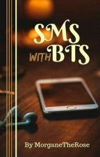 SMS with BTS by MorganeTheRose