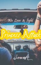 Princess Attack by SheJeanA