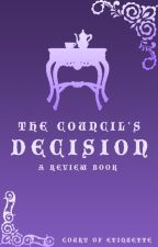The Council's Decision; A Review Book by Court-Of-Etiquette