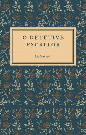 O detetive Escritor by escritorpaulo007