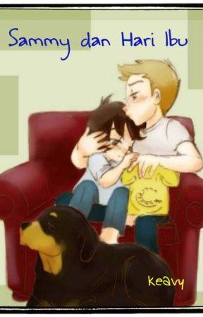 Sammy dan Hari Ibu by KeavyCollins