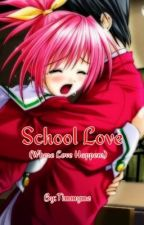 School Love (Tula) by timmyme