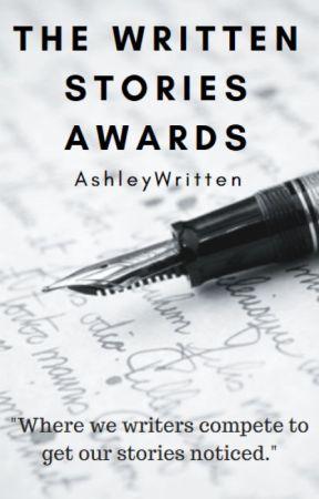 Written Stories Awards 2017 [OPEN] by AshleyWritten