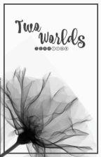 Two Worlds... (EXO fanfic) by lunaTYMN