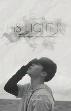 His Light In The Dark ➳ Park JiMin by xbgtantrashx