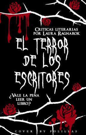 El terror de los escritores by lauraragnarok