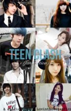 "Teen Clash  ""FanFiction"" by LovinThoseFanFics"