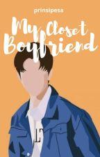 My Closet Boyfriend (BoyxBoy)  by prinsipesa