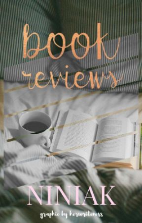 Book Reviews [ on hold] by Niniak