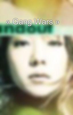 « Gang Wars »