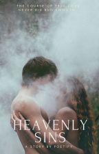 Heavenly Sins (An Edward Cullen Love Story) by poetify